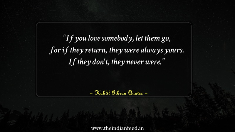 25 Heart-wrenching Quotes By Kahlil Gibran That Will Leave